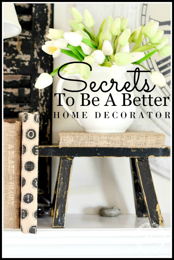 SECRETS TO BE A BETTER HOME DECORATOR AND PODCAST #7