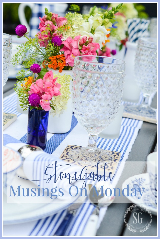 STONEGABLE MUSINGS ON MONDAY