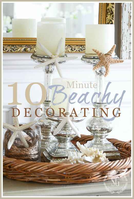 10 MINUTE BEACHY DECORATING