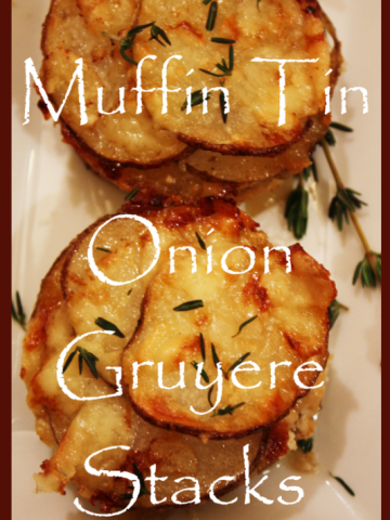 Title+Page+Muffin+Tin+Onion+Gruyere+Stacks