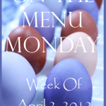 Weekly+Menu+4-2-2012++BLOG