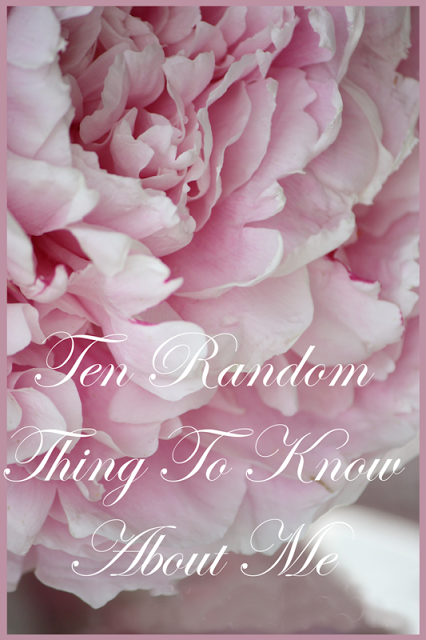 10 RANDOM THING TO KNOW ABOUT ME!