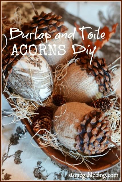 BURLAP AND TOILE ACORNS DIY
