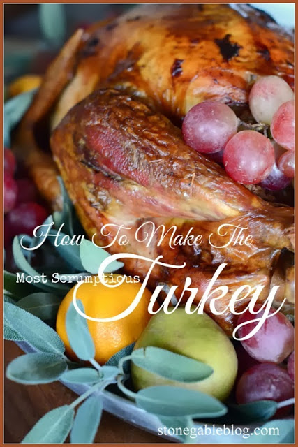 HOW TO ROAST THE MOST SCRUMPTIOUS TURKEY EVER