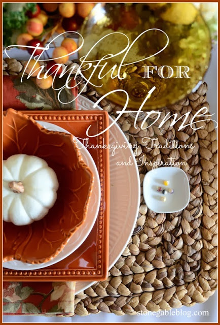 THANKFUL FOR HOME~ COUNT YOUR BLESSINGS!