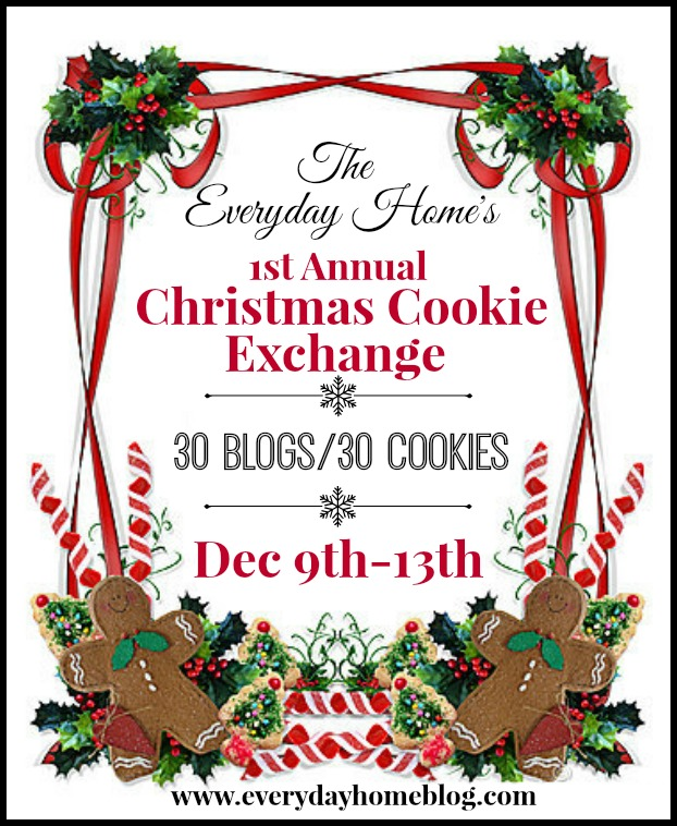"""The Everyday Home's 1st Annual """"Virtual"""" Christmas Cookie Exchange"""