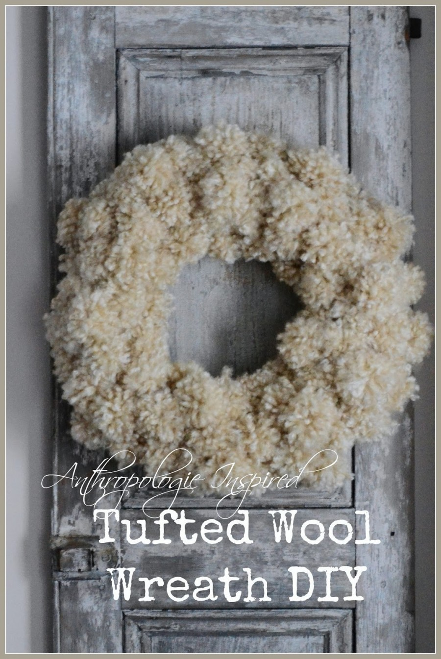 ANTHROPOLOGIE INSPIRED TUFTED WOOL WREATH DIY