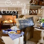 CREATING A COZY HOME