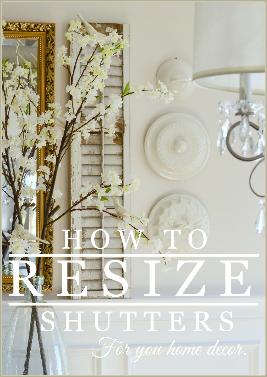 HOW TO RESIZE OLD CHIPPY SHUTTERS