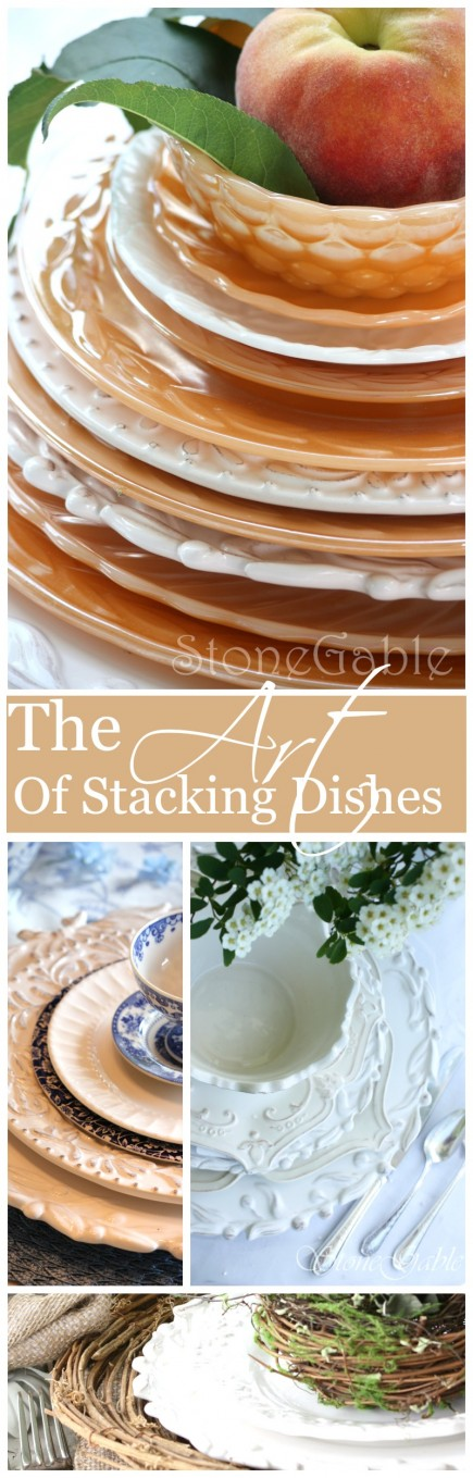 THE ART OF STACKING DISHES- beautiful tips for making a statement with dishes-stonegableblog.com