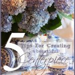 5+TIPS+FOR+CREATING+A+BEAUTIFUL+CENTERPIECE-stonegableblog