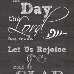 CHALKBOARD ART FREE PRINTABLE OF PSALM 118:24