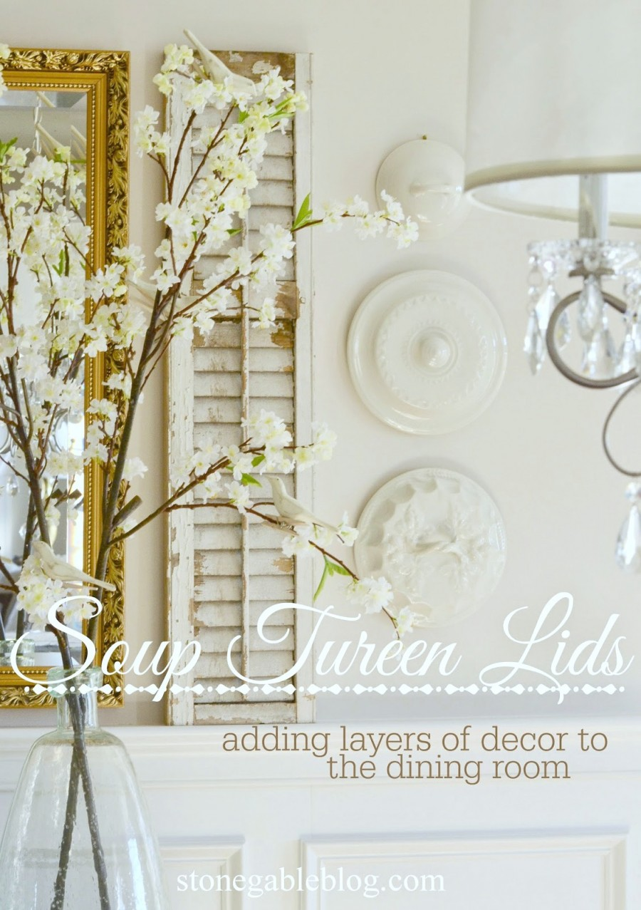 SOUP TUREEN LIDS- adding layers of interest to your walls-tonegableblog