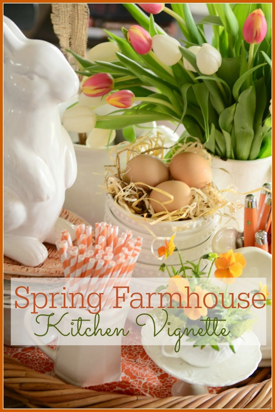 SPRING FARMHOUSE KITCHEN VIGNETTE