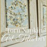 Torn+Napkin+Art+Tiles+Diy-TITLE+PAGE-stonegableblog