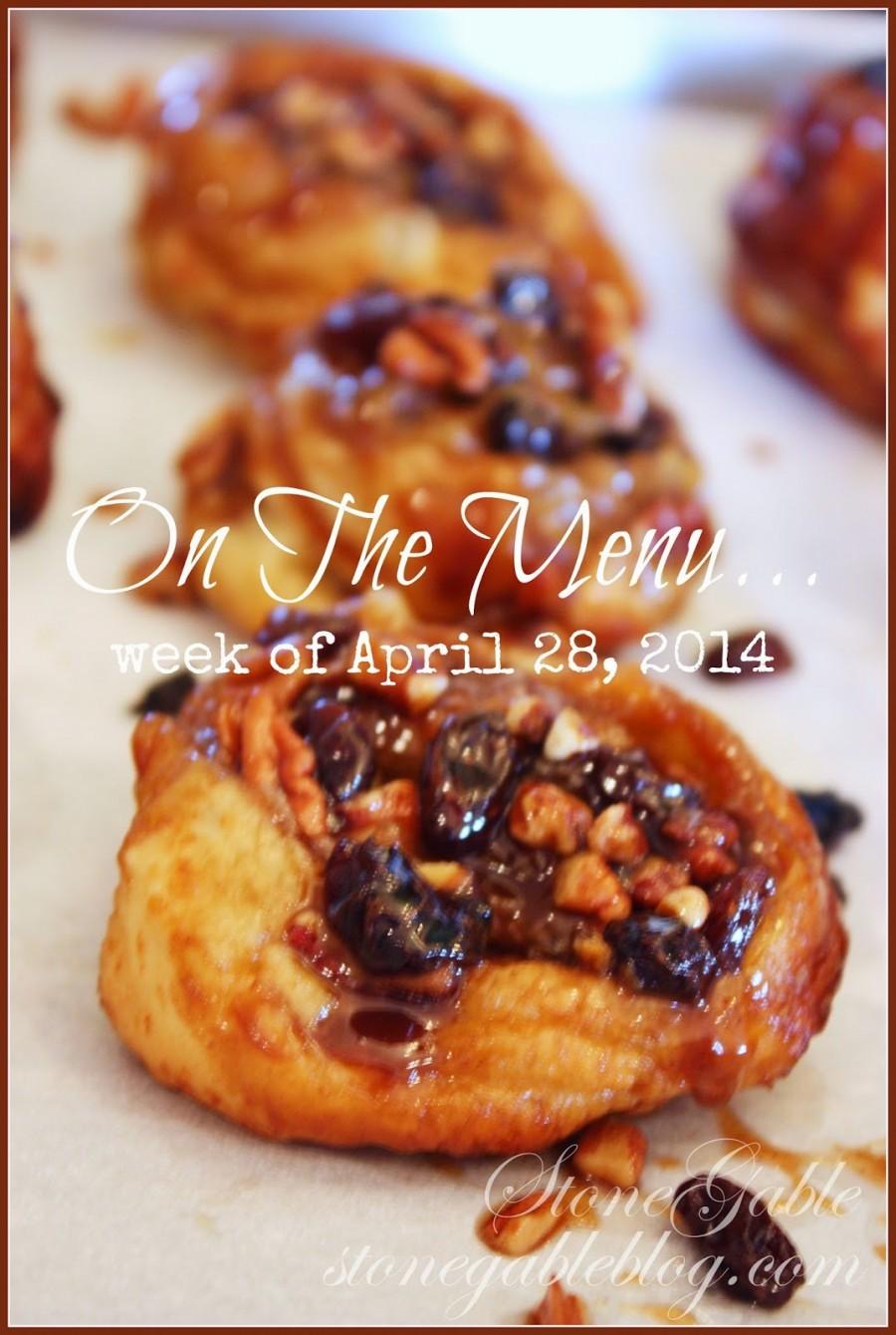 ON THE MENU… WEEK OF APRIL 28, 2014