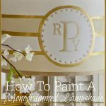 HOW TO PAINT A MONOGRAMMED LAMPSHADE