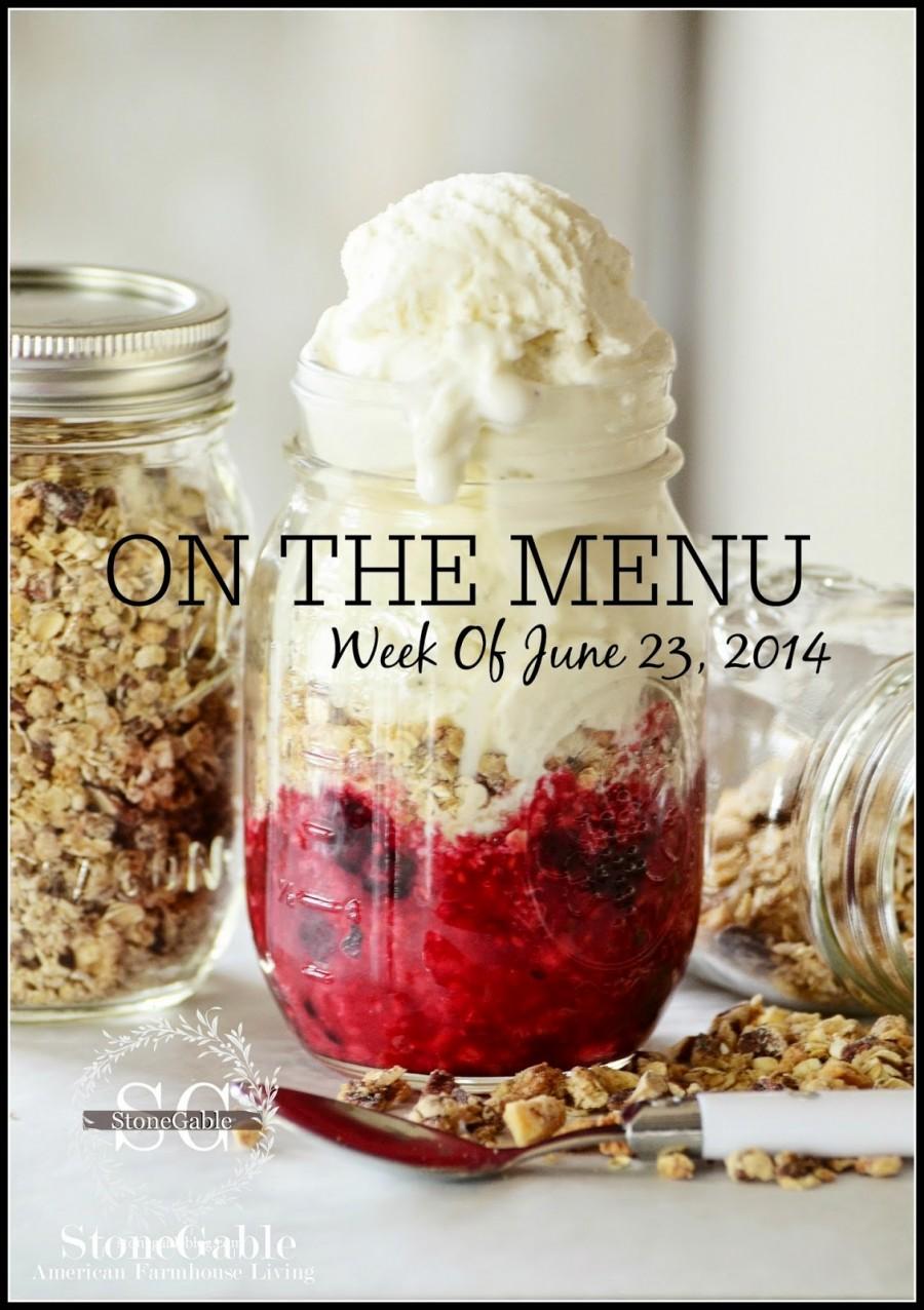 ON THE MENU… WEEK OF JUNE 23, 2014