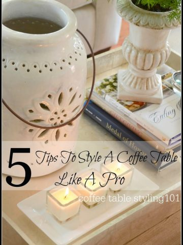 5+TIPS+FOR+STYLING+A+COFFEE+TABLE+LIKE+A+PRO-TITLE+PAGE-stonegableblog