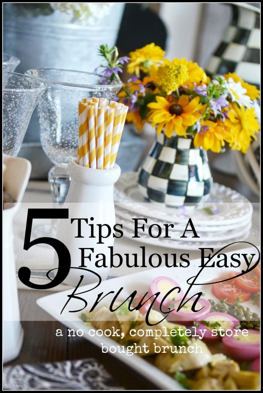 5 Tips For A Fabulous Easy Brunch Stonegable