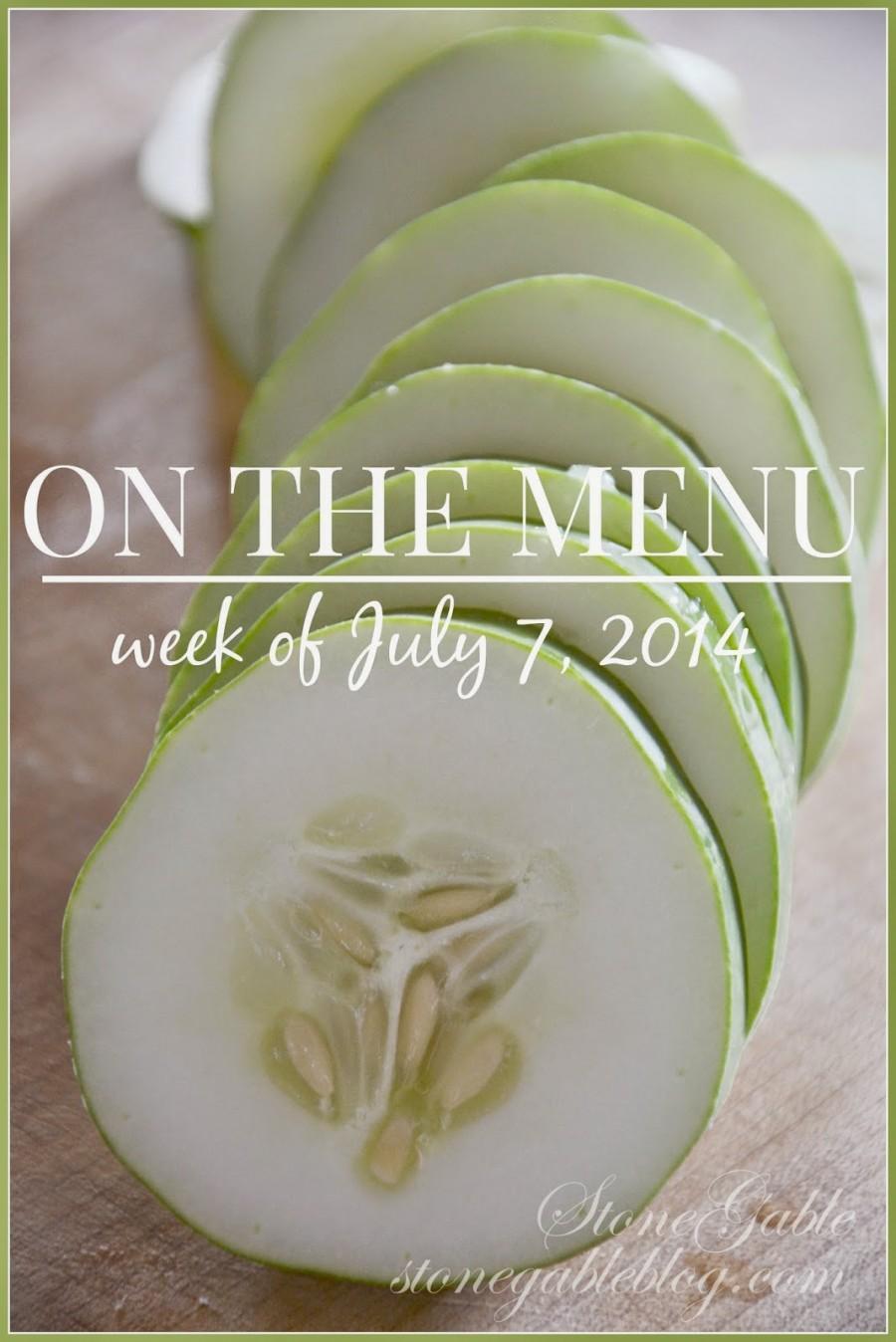 ON THE MENU WEEK OF JULY 7, 2014
