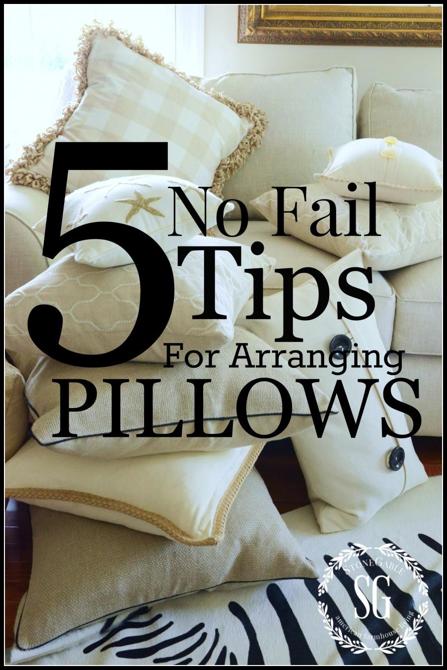 5 NO FAIL TIPS FOR ARRANGING PILLOWS