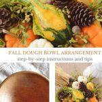 FALL ELEMENTS IN A DOUGH BOWL