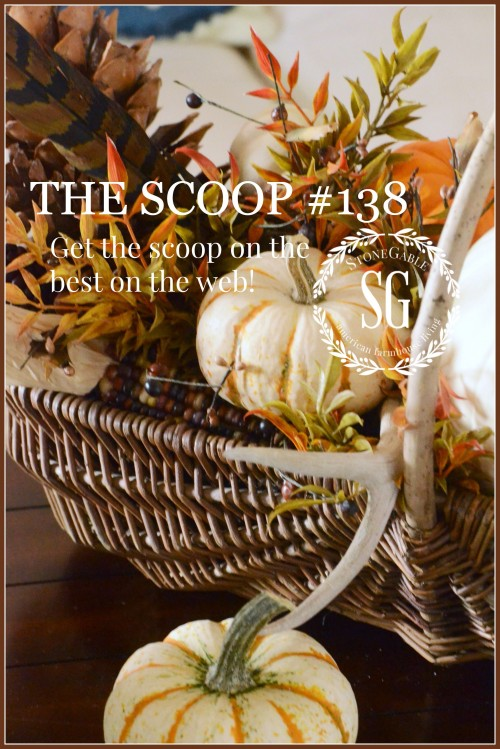 The Scoop #138-stonegableblog