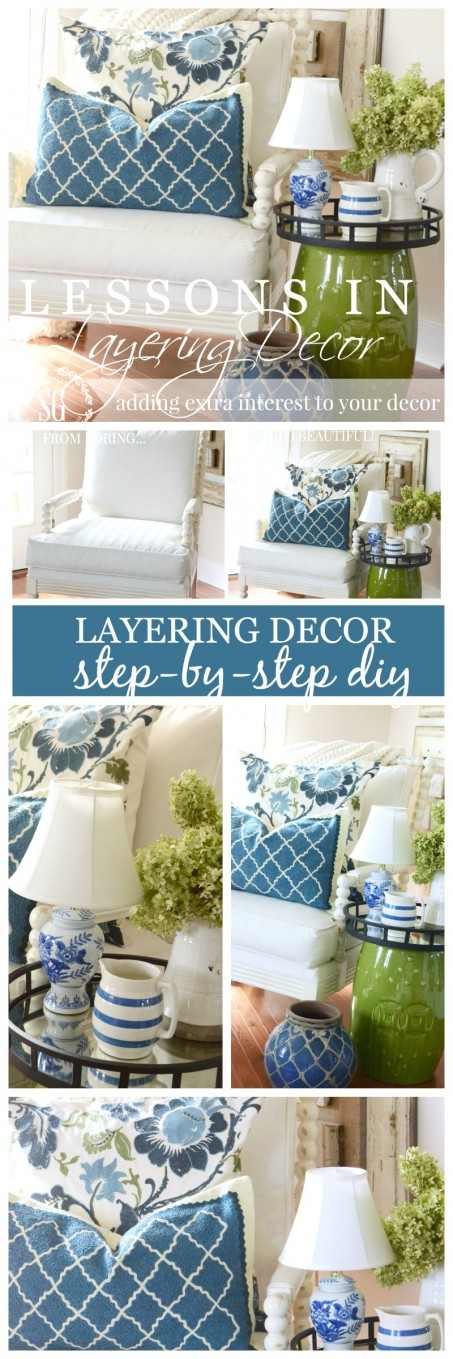 LESSONS IN LAYERING DECOR-easy and doable ways to add interest to your home-stonegableblog.com