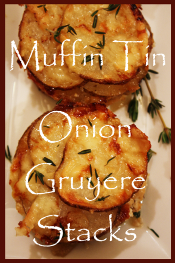 Title Page Muffin Tin Onion Gruyere Stacks