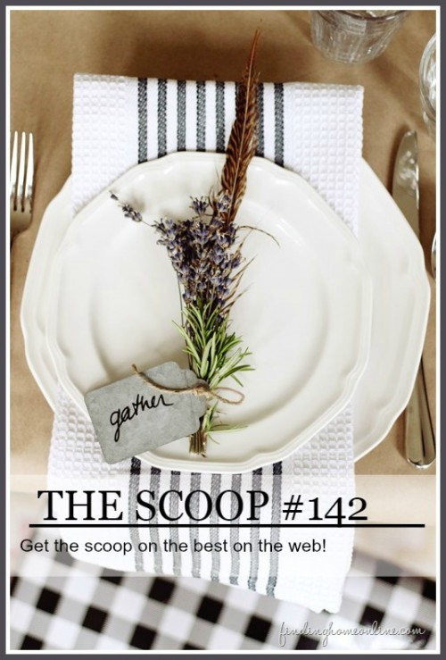 the scoop #142-stonegableblog