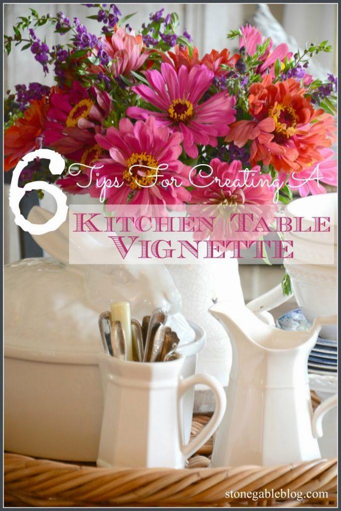 6+TIPS+FOR+CREATING+A+KITCHEN+TABLE+VIGNETTE-STONEGABLEBLOG1
