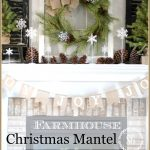 CHRISTMAS FARMHOUSE MANTEL-lots of farmhouse inspiration -stonegableblog.com