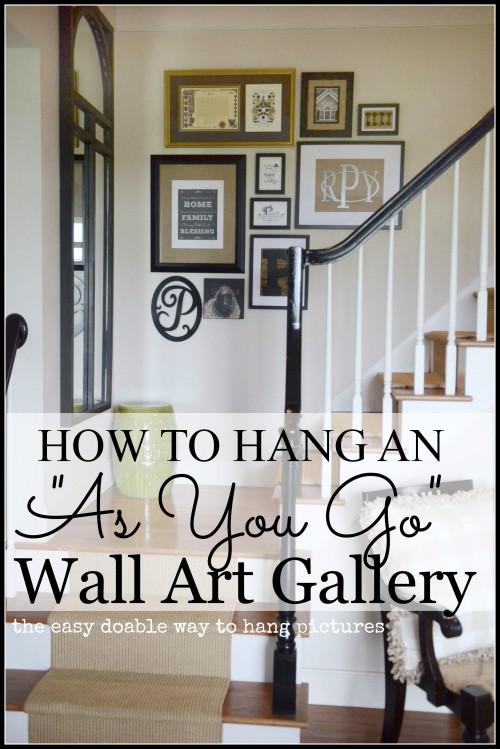 How-To-Create-An-As-You-Go-Wall-Art-Gallery-TITLE-PATE-stonegableblog.com_1-e1407879644395
