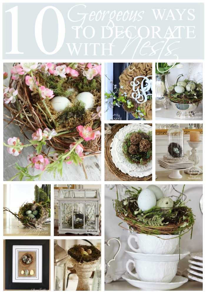 10 GEORGEOUS WAYS TO DECORATE WITH NESTS-lost of inspiration and ideas-stonegableblog.com