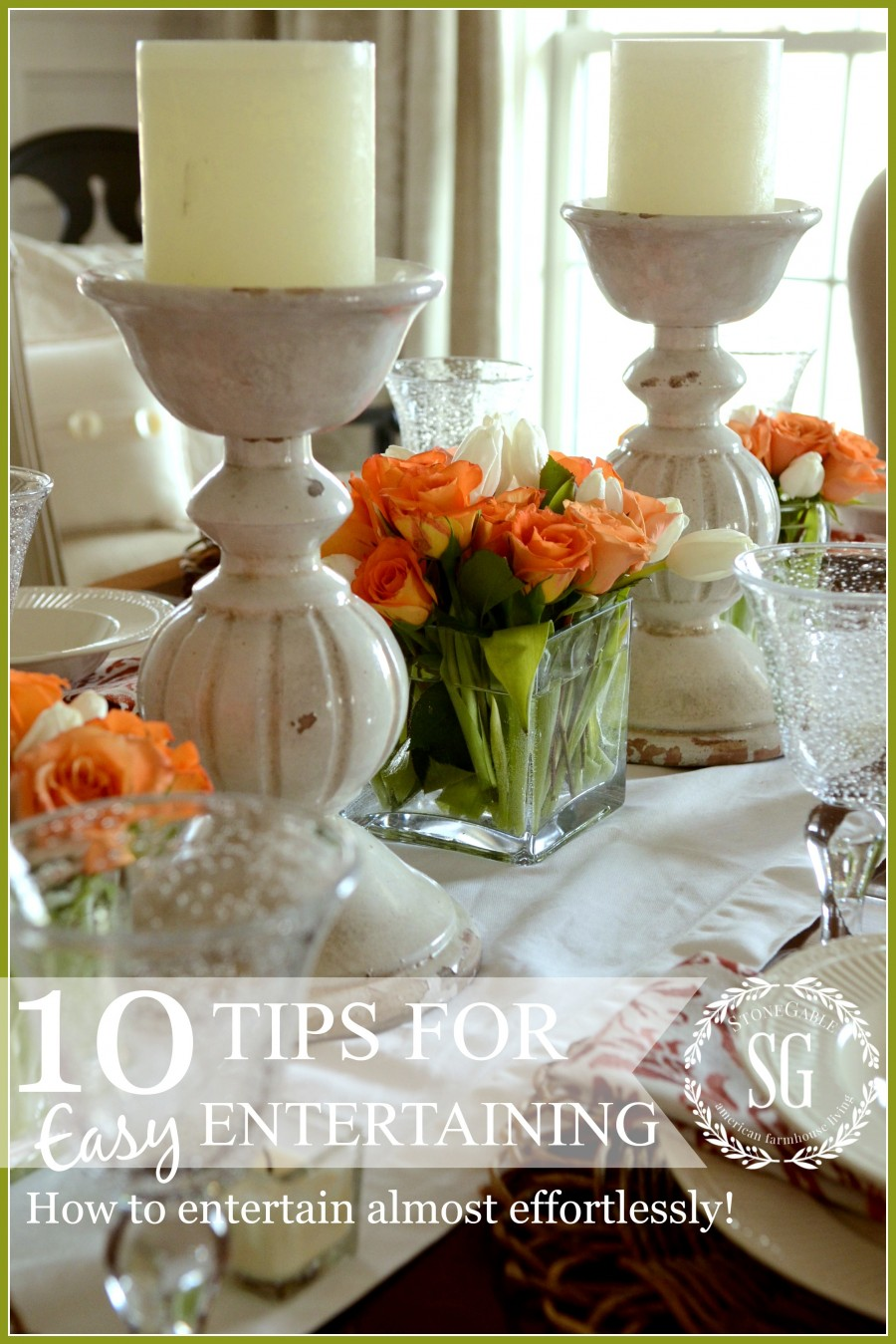 10 TIPS FOR EASY ENTERTAINING… YOU CAN DO THIS!