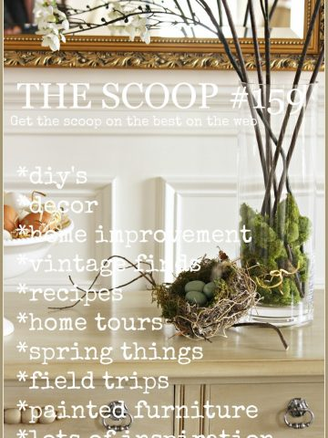 THE SCOOP #150- hundreds of great ideas and inspiration-stonegableblog.com