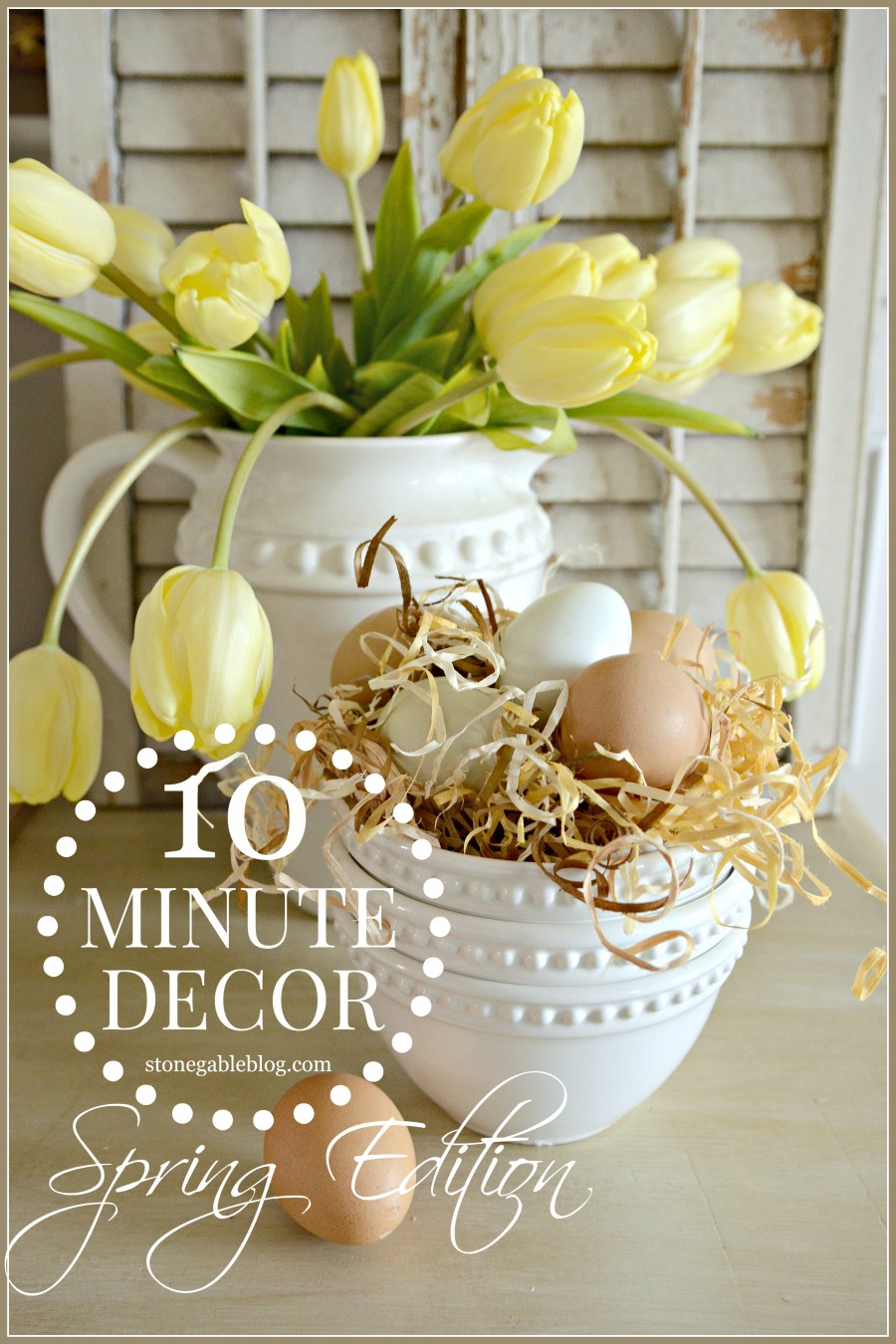 10 MINUTE DECOR-SPRING EDITION- decorating doesn't have to take a lot of time-stonegableblog.com