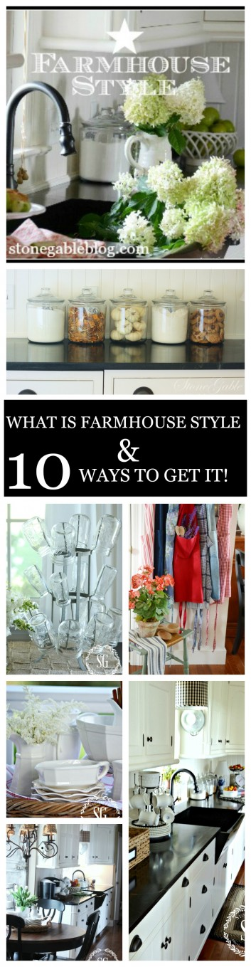 WHAT IS FARMHOUSE STYLE AND 10 WAYS TO GET IT-stonegableblog.com