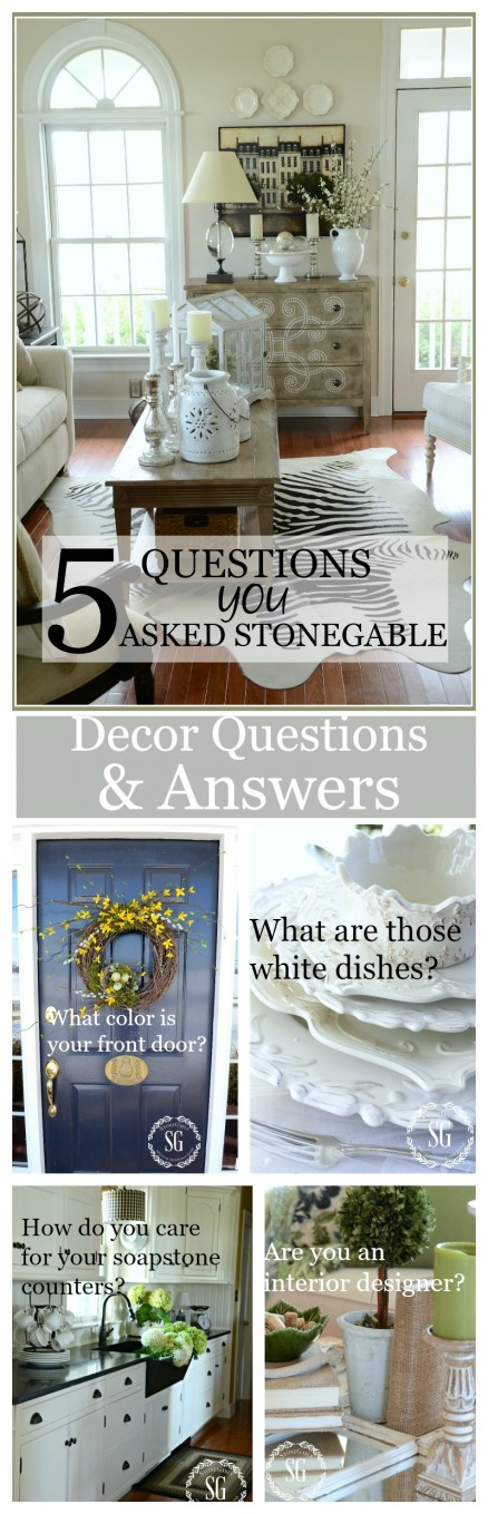 5 QUESTIONS YOU ASKED STONEGABLE- Answering decor questions-stonegableblog.com