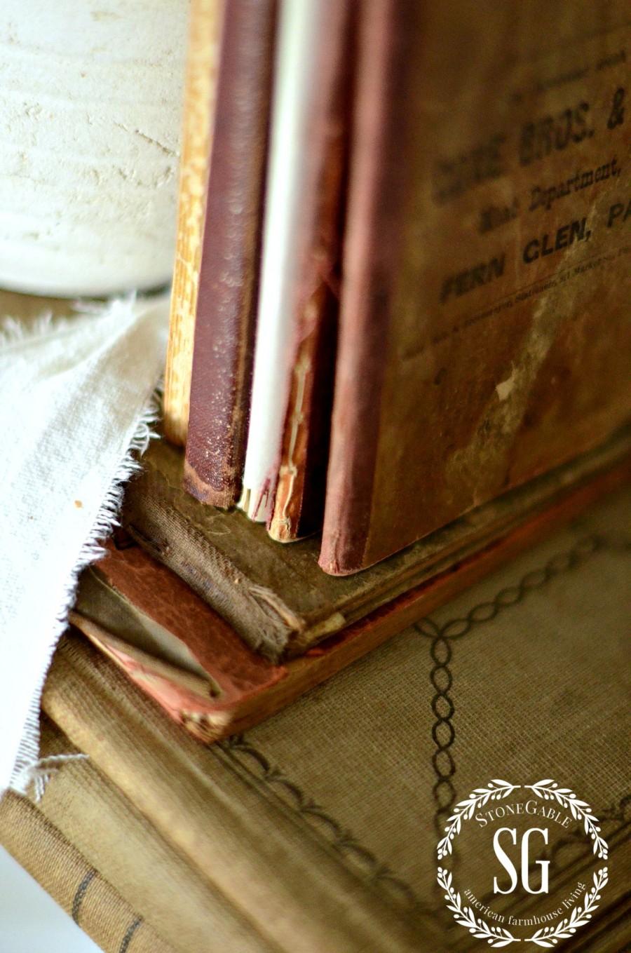 DISPLAYING FAMILY TREASURES- old books-stonegableblog.com