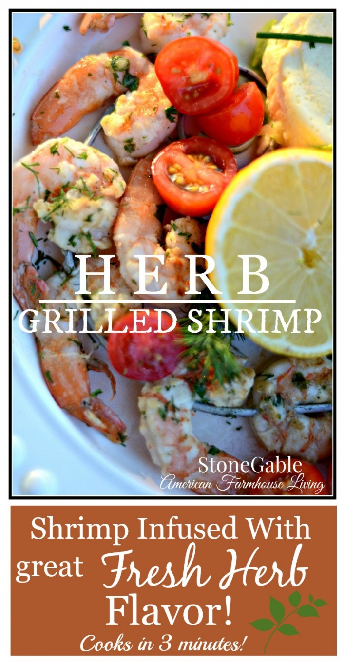 HERB GRILLED SHRIMP-Easy and scrumptious main course. Cooks in 3 minutes-stonegableblog.com