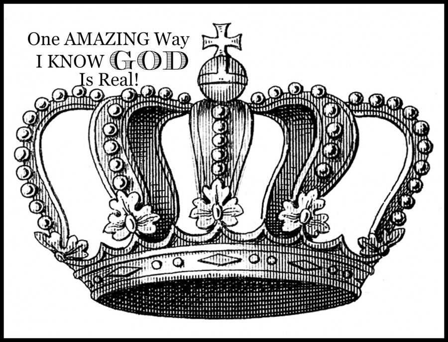 ONE AMAZING WAY I KNOW THAT GOD IS REAL!