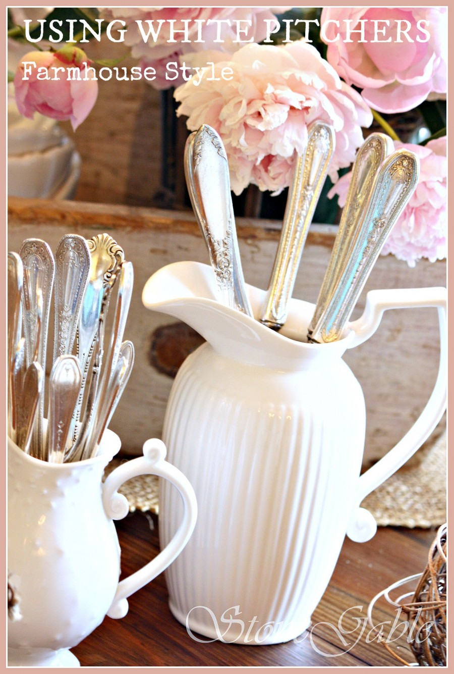 USING WHITE PITCHERS... FARMHOUSE STYLE-Great tips for using white pitchers-stonegableblog.com