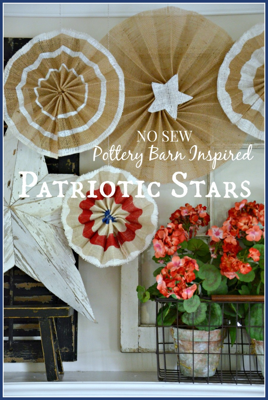 NO SEW POTTERY BARN INSPIRED PATRIOTIC STARS-Burlap and painted stars-stonegableblog.com
