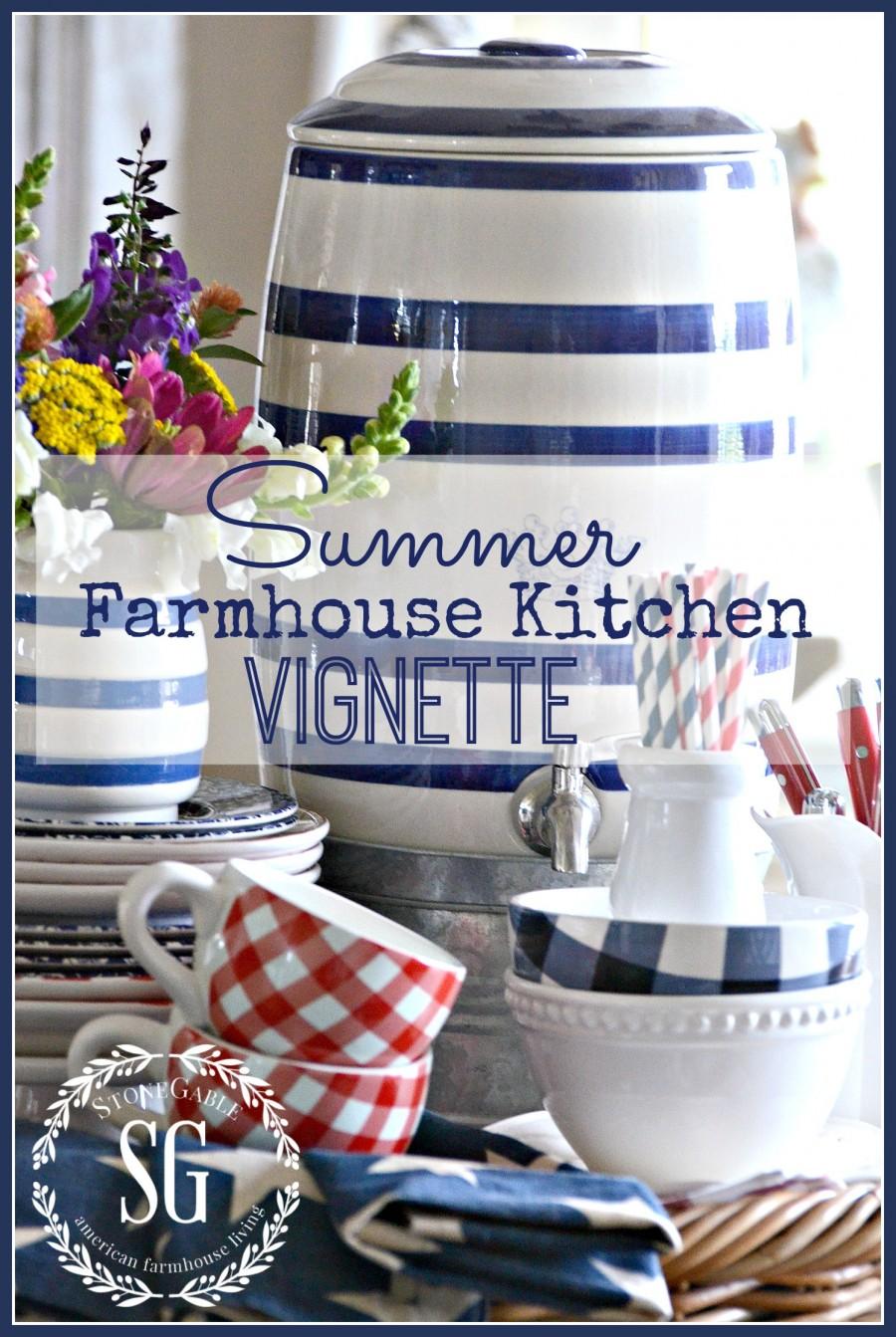 SUMMER FARMHOUSE KITCHEN VIGNETTE-an easy way to make a big summer statement-stonegableblog.com