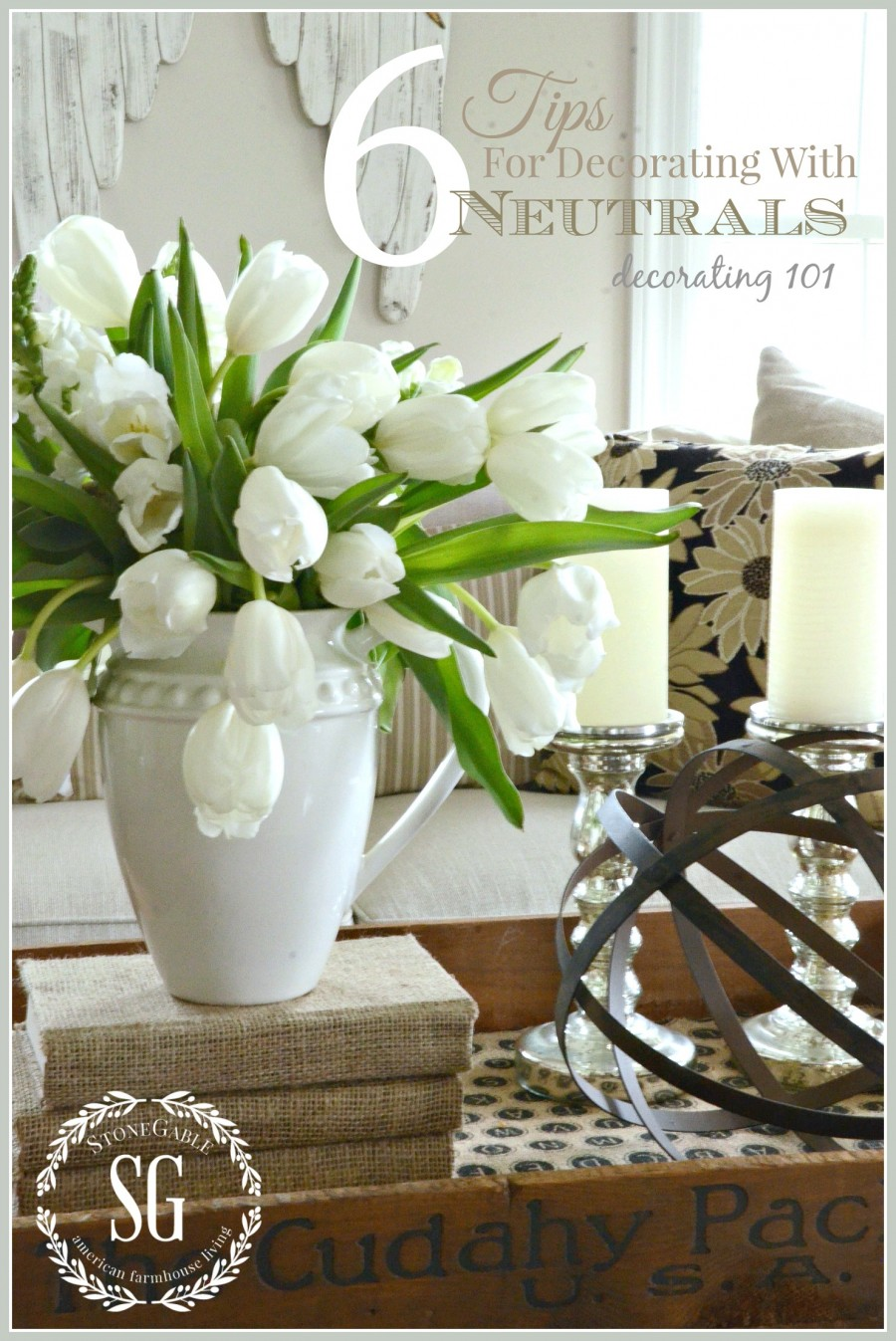 DECORATING WITH NEUTRALS-Easy tip for decorating with neutrals.-stonegableblog.com