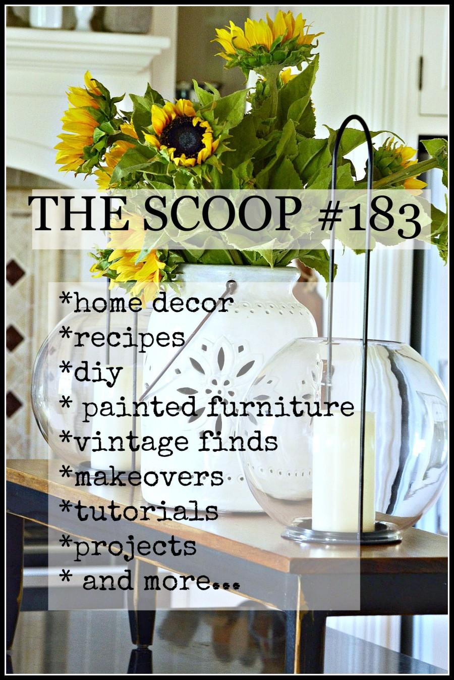 THE SCOOP #183- hundreds of creative ideas and inspiration-stonegableblog.com