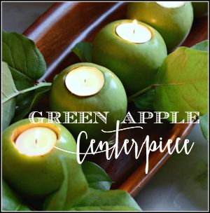 GREEN APPLE CENTERPIECE-button-stonegableblog.com