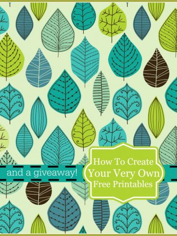HOW TO CREATE YOUR VERY OWN PRINTABLES AND A GIVEAWAY-stonegableblog.com